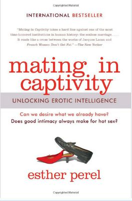 Mating in Captivity by Esther Perel is a book about infidelity, erotic intelligence, and why people cheat.